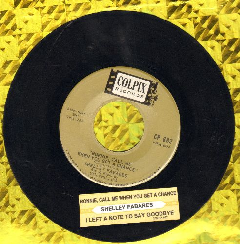 Fabares, Shelley - Ronnie, Call Me When You Get A Chance/I Left A Note To Say Goodbye (with juke box label) - EX8/ - 45 rpm Records