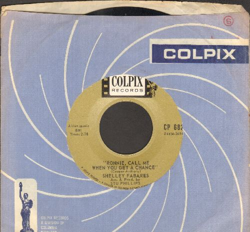 Fabares, Shelley - Ronnie, Call Me When You Get A Chance/I Left A Note To Say Goodbye (with RARE vintage Colpix company sleeve) - EX8/ - 45 rpm Records