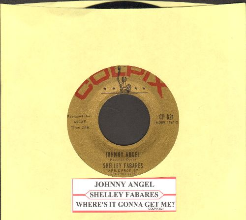 Fabares, Shelley - Johnny Angel/Where's It Gonna Get Me (with juke box label) - EX8/ - 45 rpm Records