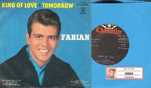 Fabian - King Of Love/Tomorrow (with picture sleeve and juke box label) - NM9/EX8 - 45 rpm Records