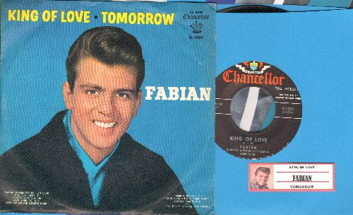Fabian - King Of Love/Tomorrow (with picture sleeve and juke box label, NICE condition!) - NM9/NM9 - 45 rpm Records