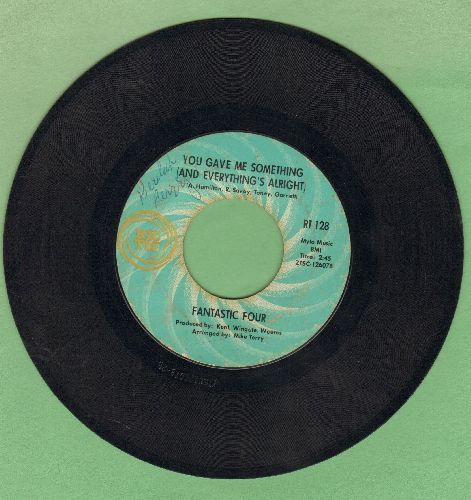 Fantastic Four - You Gave Me Something (And Everything's Alright)/Romeo And Juliet's -I Don't Wanna Live Without You (Play)- - EX8/ - 45 rpm Records