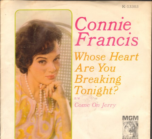 Francis, Connie - Whose Heart Are You Breaking Tonight?/Come On Jerry (with picture sleeve) - NM9/VG7 - 45 rpm Records