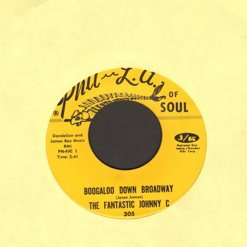 Fantastic Johnny C - Boogaloo Down Broadway/Look What Love Can Make You Do - EX8/ - 45 rpm Records