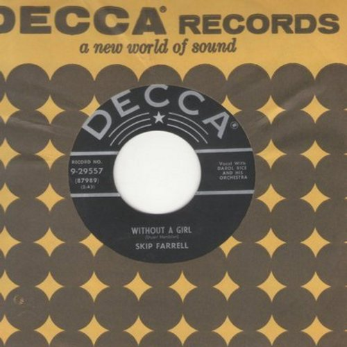 Farrell, Skip - Without A Girl/So Dear To My Heart (with Decca company sleeve) - NM9/ - 45 rpm Records
