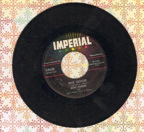 Farmer, Jules - Idle Gossip/The Velvet Glove - VG7/ - 45 rpm Records