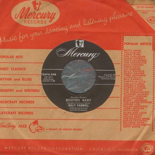 Farrell, Billy - (Boodlya Botten) Booten Baby/Runaround (with vintage Mercury company sleeve) - NM9/ - 45 rpm Records