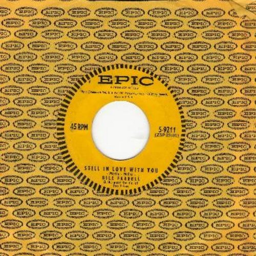 Farrell, Bill - Still In Love With You/Honky Tonk Song (with vintage Epic company sleeve) - EX8/ - 45 rpm Records