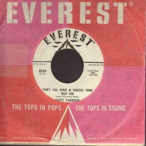 Farrow, Patti - They All Had A Good Time But Me/Let's Be Sweethearts Again (DJ acopy with Everest company sleeve) - EX8/ - 45 rpm Records
