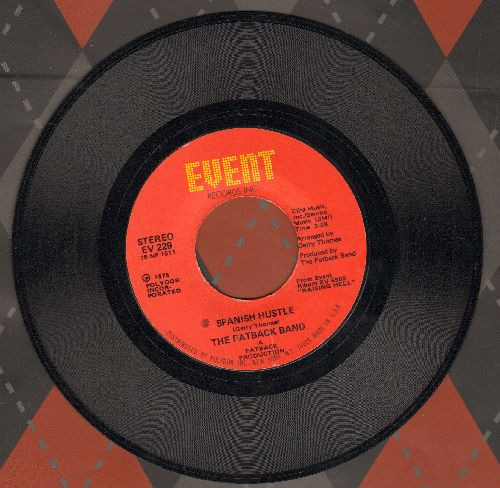 Fatback Band - Spanish Hustle/Out Your Love (In My Tender Care) - NM9/ - 45 rpm Records