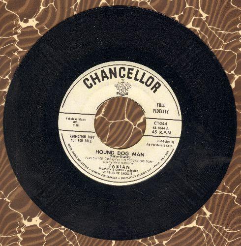 Fabian - Hound Dog Man/This Friendly World (DJ advance pressing) (minor wol) - NM9/ - 45 rpm Records