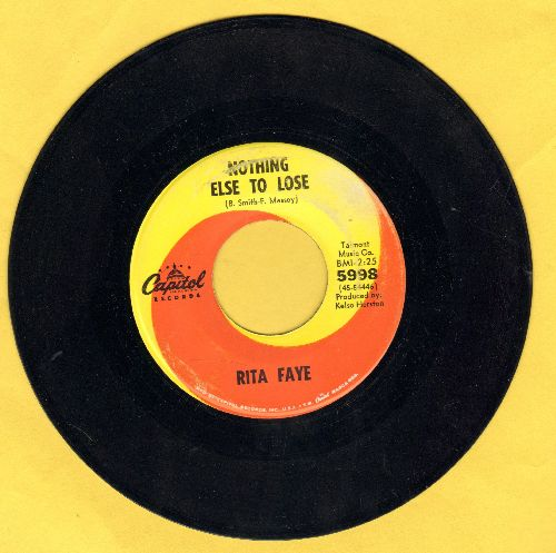 Faye, Rita - Nothing Else To Lose/Thinking About Hurting You - NM9/ - 45 rpm Records