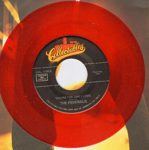 Federals - You're The One I Love/While Our Hearts Are Young (red vinyl re-issue) - M10/ - 45 rpm Records