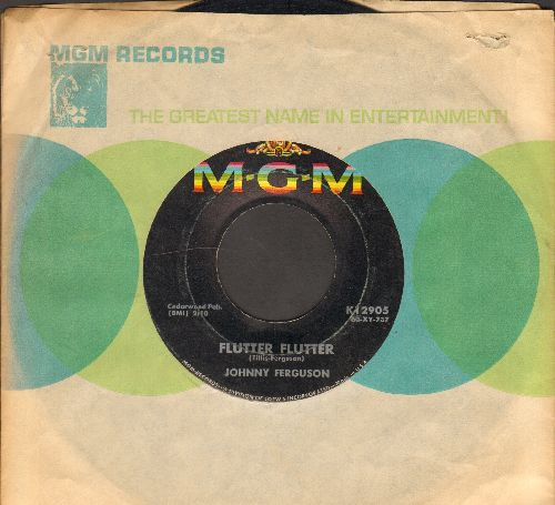 Ferguson, Johnny - Flutter Flutter/I Understand Just How You Feel (with MGM company sleeve) - VG7/ - 45 rpm Records