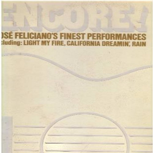 Feliciano, Jose - Encore!: Light My Fire, California Dreamin', Rain, Nature Boy, Hi-Heel Sneakers (Vinyl STEREO LP record) - NM9/EX8 - LP Records