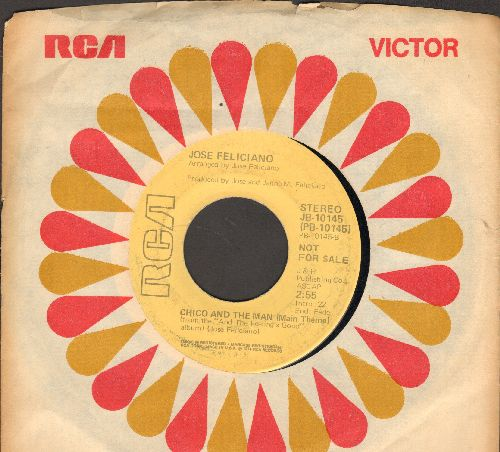 Feliciano, Jose - Chico And The Man (Main Theme)/Hard Times In El Barrio (closing theme from -Chico And The Man) (DJ advance pressing with RCA company sleeve) - EX8/ - 45 rpm Records