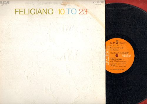 Feliciano, Jose - Feliciano/10 To 23:Amor Jibaro, Miss Otis Regrets, She's A Woman, Lady Madonna, Hey Jude, By The Time I Get To Phoenix (Vinyl STEREO LP record, NICE condition!) - NM9/EX8 - LP Records