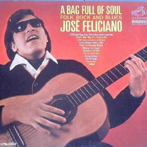Feliciano, Jose - A Bag Full Of Soul: Spoonful, You're Takin' Hold Of Me, Where I'm Goin', A Happy Guy, Help!, A Woman A Lover A Freiend (Vinyl LP record) - NM9/VG7 - LP Records