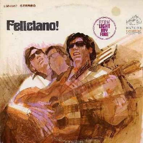 Feliciano, Jose - Feliciano!: Light My Fire, California Dreamin', Don't Let The Sun Catch You Crying, Sunny, Here There And Everywhere (Vinyl STEREO LP record, ornage label 1970s pressing) - NM9/VG7 - LP Records