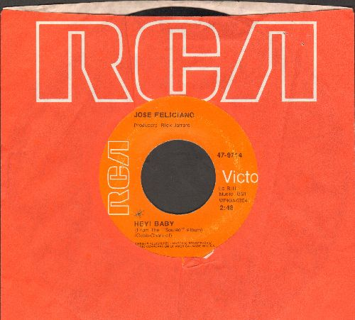Feliciano, Jose - Hey! Baby/My World Is Empty Without You (with RCA company sleeve) - EX8/ - 45 rpm Records