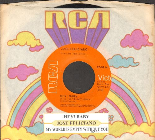 Feliciano, Jose - Hey! Baby/My World Is Empty Without You (with juke box label and RCA company sleeve) - EX8/ - 45 rpm Records