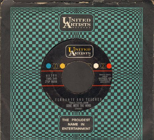 Ferrante & Teicher - Gone With The Wind (Tara's Theme)/Love Theme From One Eyed Jacks (with United Artists company sleeve) - EX8/ - 45 rpm Records