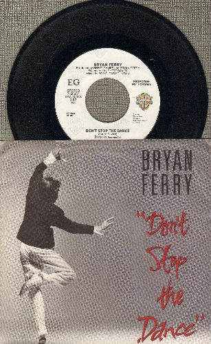 Ferry, Bryan - Don't Stop The Dance (double-A-sided DJ advance pressing with picture sleeve) - NM9/EX8 - 45 rpm Records