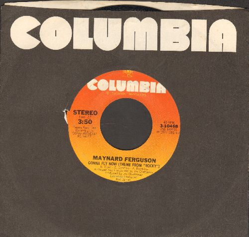 Ferguson, Maynard - Gonna Fly Now (Theme From -Rocky-)/The Fly - EX8/ - 45 rpm Records