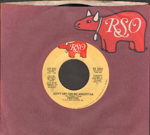 Festival - Don't Cry For Me Argentina/Eva's Theme: Lady Woman (with RSO company sleeve) - NM9/ - 45 rpm Records