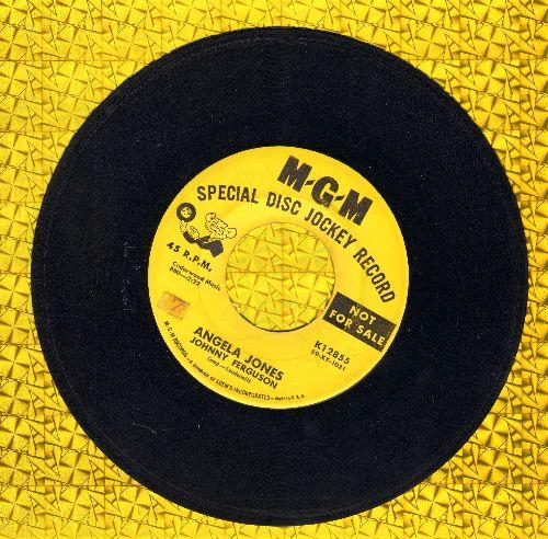 Ferguson, Johnny - Angela Jones/Blue Serge And White Lace (DJ advance pressing) - VG7/ - 45 rpm Records