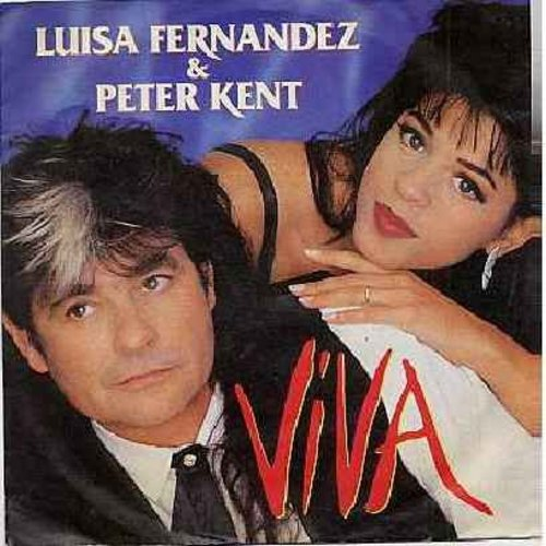 Kent, Peter & Luisa Fernandez - Viva/Ambiente (German Pressing with picture sleeve, sung in Spanish) - NM9/NM9 - 45 rpm Records