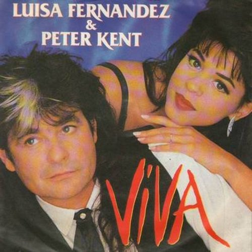 Fernadez, Luisa & Peter Kent - Viva/Ambiente (German Pressing with picture sleeve, sung in Spanish) - M10/EX8 - 45 rpm Records
