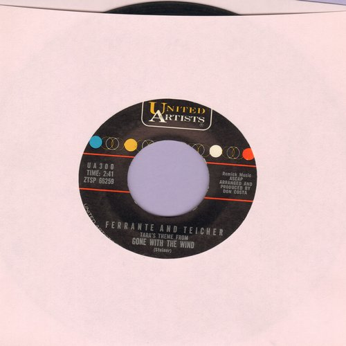 Ferrante & Teicher - Gone With The Wind (Tara's Theme)/Love Theme From One Eyed Jacks - EX8/ - 45 rpm Records