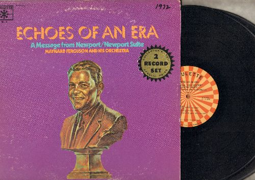 Ferguson, Maynard & His Orchestra - Echoes Of An Era - A Message From Newport/Newport Suite (2 vinyl STEREO LP records, 1972 issue of vintage 1958  Jazz Recordings) - NM9/VG7 - LP Records