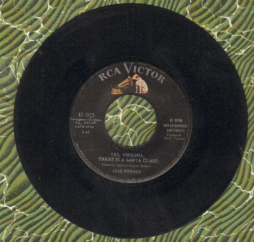 Ferrer, Jose - Yes, Virginia, There Is A Santa Claus/Santa's Marching Song  - VG7/ - 45 rpm Records