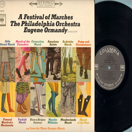 Philadelphia Orchestra, Eugene Ormandy, conductor - A Festival of Marches: Aida Grand March, March of the Toreadors, Coronation March, American Salute, Pomp and Circumstance, March of the Toys (Vinyl STEREO LP record) - NM9/EX8 - LP Records
