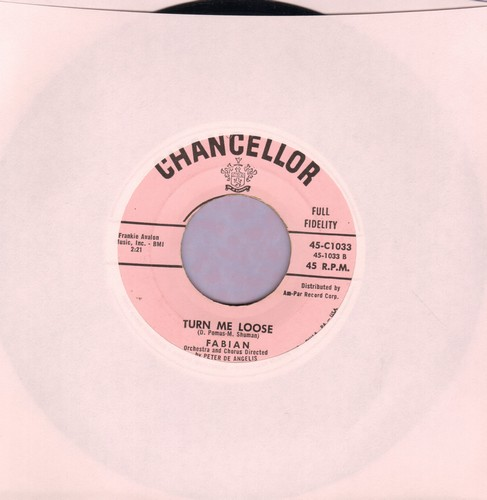 Fabian - Turn Me Loose/Stop Thief!  - VG7/ - 45 rpm Records
