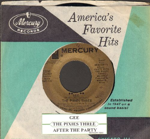 Pixies Three - Gee/After The Party (GOLD label DJ advance pressing with juke box label and with vintage Mercury company sleeve)  - NM9/ - 45 rpm Records