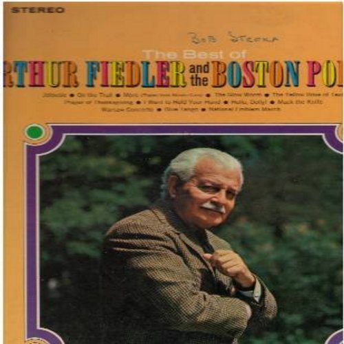 Fiedler, Arthur & The Boston Pops - Best Of: I Want To Hold Your Hand, Mack The Knife, More, Blue Tango, Yellow Rose Of Texas, Warsaw Concerto (Vinyl STEREO LP record) - EX8/EX8 - LP Records