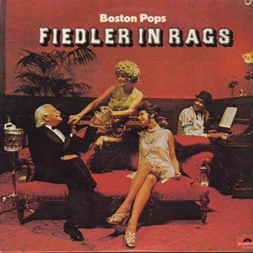 Fiedler, Arthur & The Boston Pops - Fiedler In Rags: The Entertainer, Maple Leaf Rag, Charleston Rag, Tiger Rag, Alexander's Ragtime Band (Vinyl STEREO LP record) - M10/NM9 - LP Records