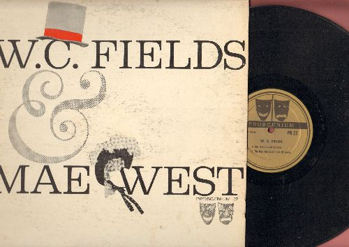 Fields, W. C. & Mae West - W.C. Fields & Mae West: 2 of WC. Field's Classic Comedy Routines + 8 of Mae West's famous