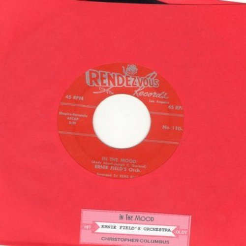 Field, Ernie Orchestra - In The Mood/Christopher Columbus (with juke box label) - EX8/ - 45 rpm Records