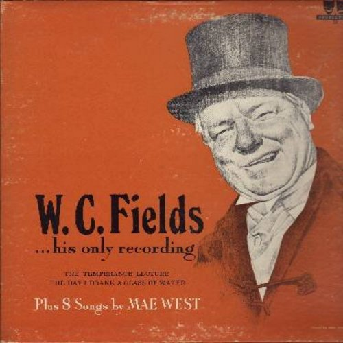 West, Mae & W. C. Fields - Mae West sings 8 of her best known songs from the 1930s/W.C. Fields does 2 of his famous comedy routines (Vinyl LP record, gate-fold cover) - NM9/EX8 - LP Records
