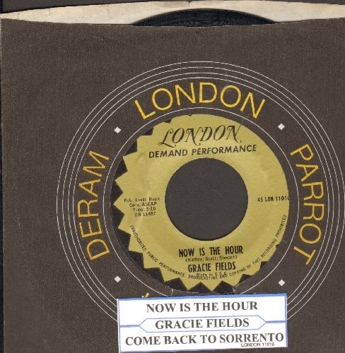 Fields, Gracie - Now Is The Hour/Come Back To Sorrento (double-hit re-issue with company sleeve and juke box label) - NM9/ - 45 rpm Records