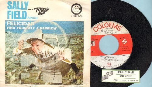 Field, Sally - Felicidad/Find Yourself A Rainbow (from TV Show -The Flying Nun-) (with juke box label and picture sleeve) - EX8/VG6 - 45 rpm Records