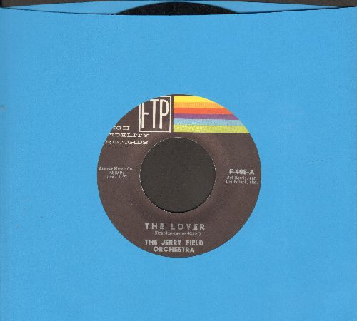 Field, Jerry Orchestra - The Lover/Love's A Way Of Life (minor label blemish) - NM9/ - 45 rpm Records