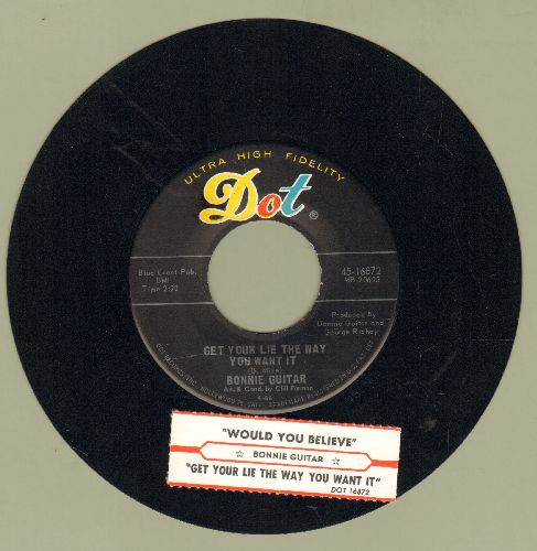 Guitar, Bonnie - Get Your Life The Way You Want It/Would You Believe (with juke box label) - NM9/ - 45 rpm Records