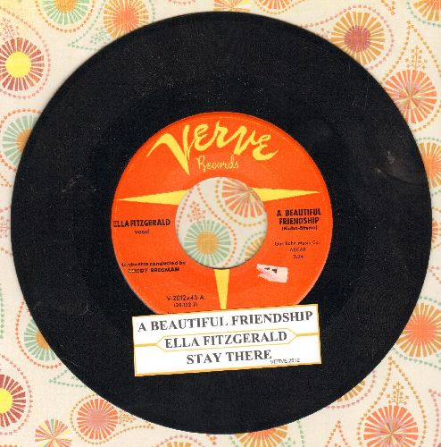 Fitzgerald, Ella - A Beautiful Friendship/Stay There (with juke box label) - EX8/ - 45 rpm Records