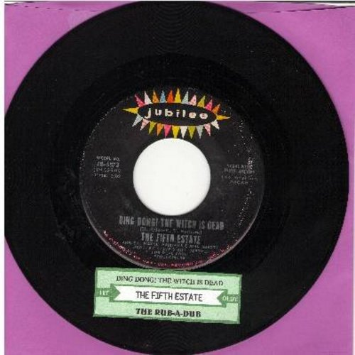Fifth Estate - Ding Dong! The Witch Is Dead/The Rub-A-Dub (with juke box label) - EX8/ - 45 rpm Records