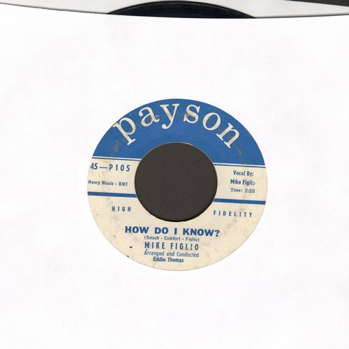 Figlio, Mike - How Do I Know?/More Than Anything  - VG7/ - 45 rpm Records